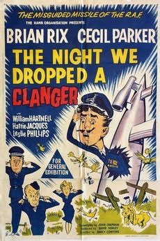 The Night We Dropped a Clanger (1959) directed by Darcy
